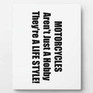 Motorcycles Arent Just A Hobby Theyre A Lifestyle Display Plaques