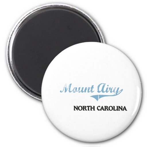 Mount Airy North Carolina City Classic Magnet