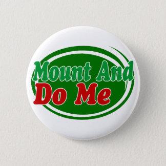 Mount And Do 6 Cm Round Badge