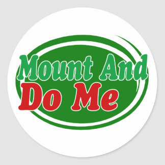 Mount And Do Classic Round Sticker