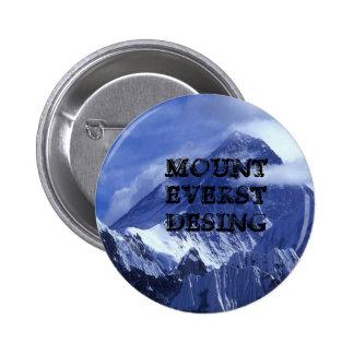 mount_everest_, MOUNT EVERST DESING 6 Cm Round Badge