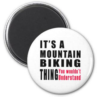Mountain Biking Thing Designs Magnets