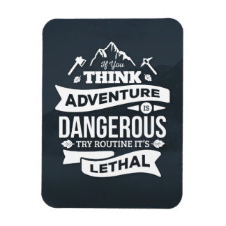 Mountain climbing adventure Routine is lethal typo Rectangular Photo Magnet