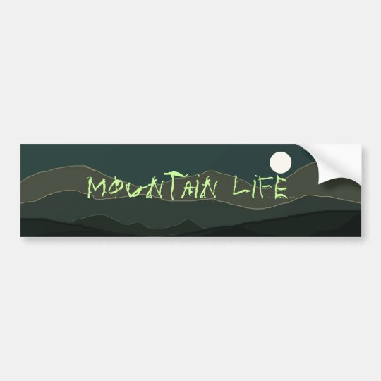 Mountain Life Bumper Sticker