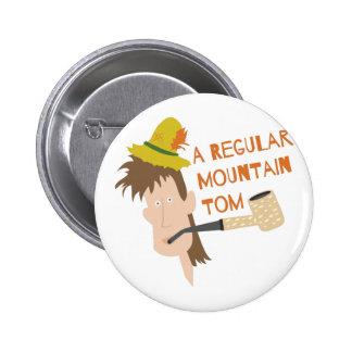 Mountain Tom 6 Cm Round Badge