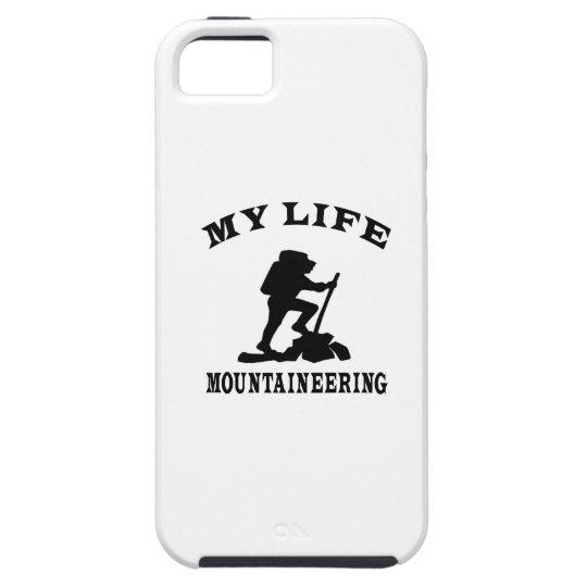 Mountaineering My Life iPhone 5 Cases