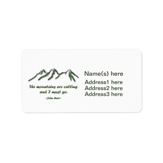 Mountains are calling/Snow tipped mtns Address Label