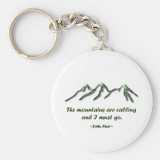 Mountains are calling/Snow tipped mtns Basic Round Button Key Ring