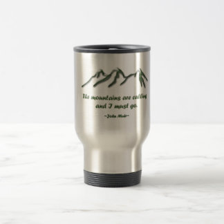Mountains are calling/Snow tipped mtns Travel Mug