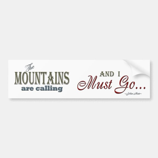 Mountains Calling Typography Quote - John Muir Bumper Sticker