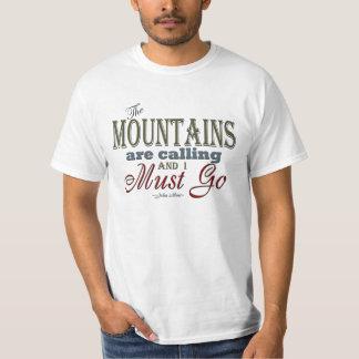 Mountains Calling Typography Quote - John Muir Tee Shirt