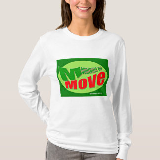 Mountains Do Move Long Sleeve Christian T-Shirt