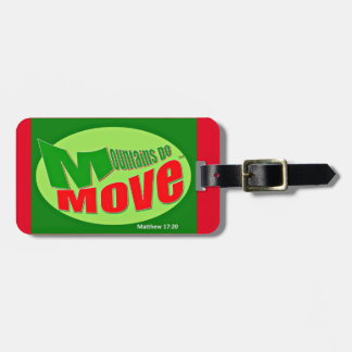 Mountains Do Move Personalize ChristianLuggageTag Travel Bag Tag