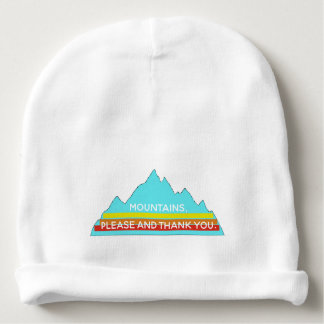 Mountains Please and Thank you baby beanie