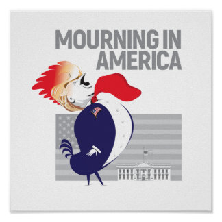 Mourning In America Poster