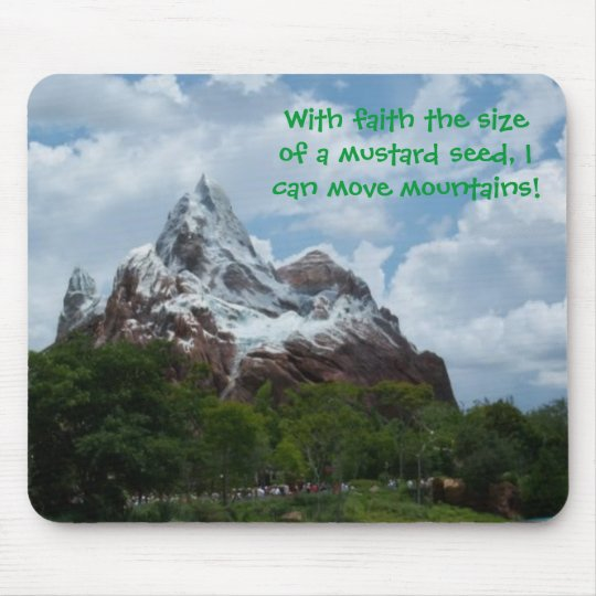Mouse Pad: Faith the size of a mustard