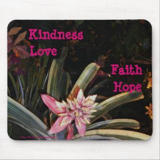 Mouse Pad Love Hope Kindness Faith