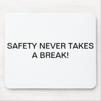MOUSE PADS WITH BRANDED SAFETY-SLOGAN