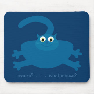 Mouse? What mouse? Blue Cartoon Fat Cat Mouse Pad