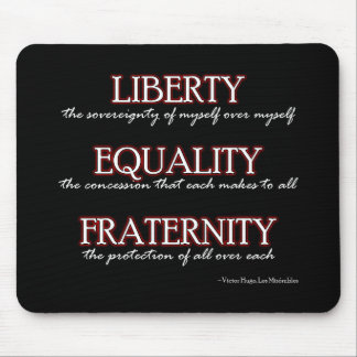 Mousemat: Liberty, Equality, Fraternity Mouse Mat
