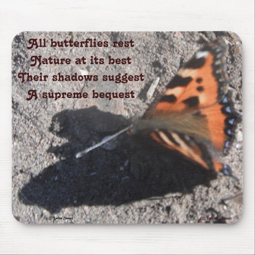 Mousepad All Butterflies Rest Poem By Ladee Basset