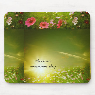 Mousepad have an awesome day
