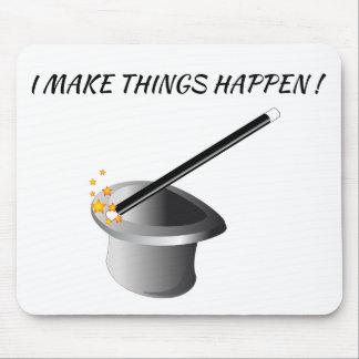 Mousepad - I make things happen !