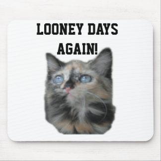 Mousepad Looney Days Again!