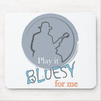 mousepad - play it bluesy for me