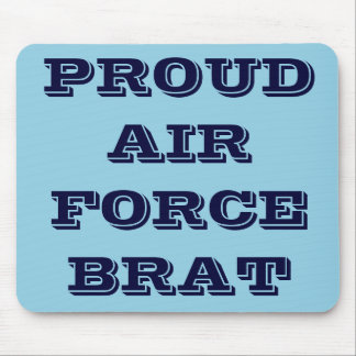 Mousepad Proud Air Force Brat