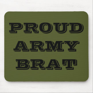Mousepad Proud Army Brat