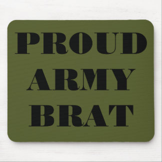 Mousepad Proud Army Brat