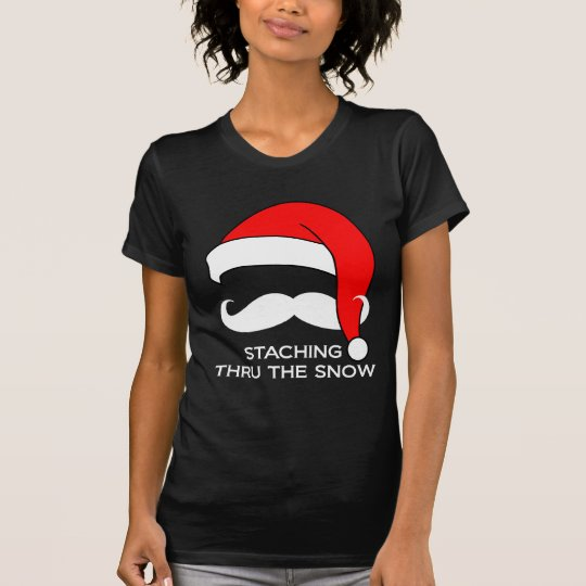 Moustache Christmas - Staching thru the Snow T-Shirt