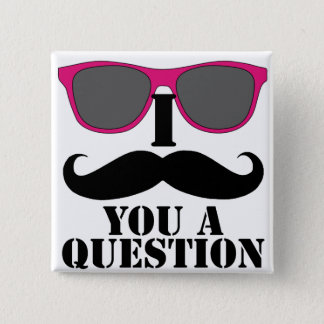 Moustache Humor with Pink Sunglasses 15 Cm Square Badge
