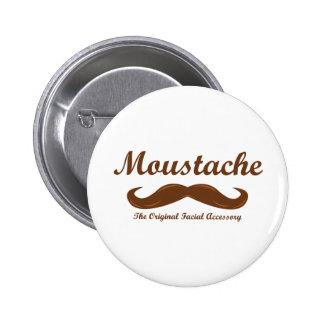 Moustache - The Original Facial Accessory 6 Cm Round Badge