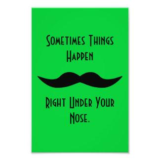 Moustaches Happen Photo Print