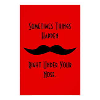 Moustaches Happen Poster