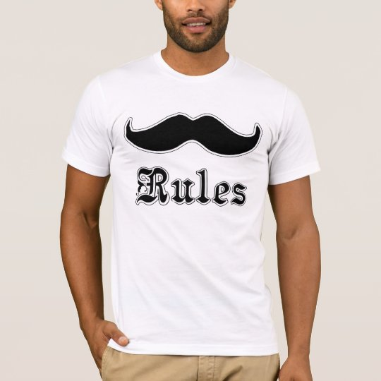 Moustaches Rules T-Shirt