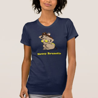 Mousy Brunette Tees