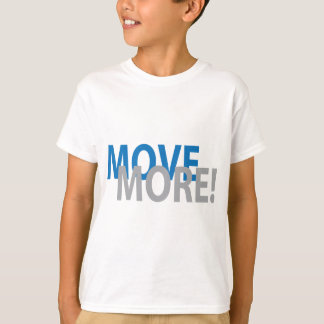 Move More in Style T-Shirt