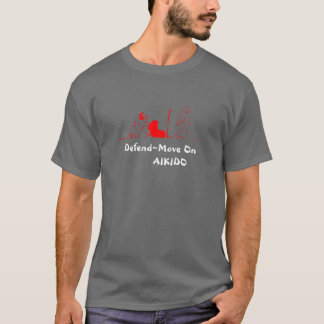 Move On Red, Defend~Move On        AIKIDO T-Shirt