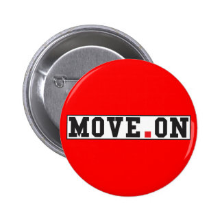 move on text message emotion red dot square 6 cm round badge