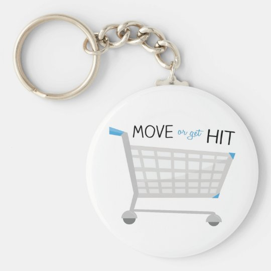 Move Or Get Hit Key Ring