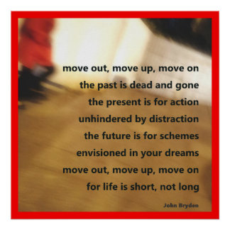 Move out, move up, move on - poster