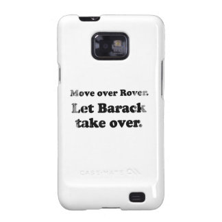 Move Over and Let Barack take Over Faded.png Samsung Galaxy SII Cover