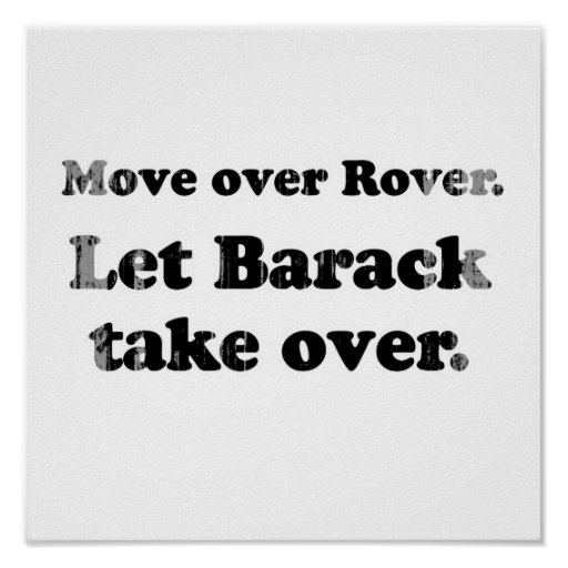 Move Over and Let Barack take Over Faded.png Poster