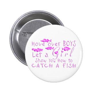 MOVE OVER BOYS GIRLS FISHING 6 CM ROUND BADGE