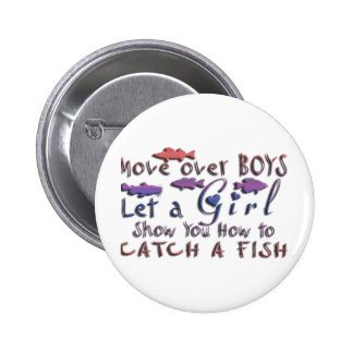 MOVE OVER BOYS GIRLS FISHING PINBACK BUTTONS