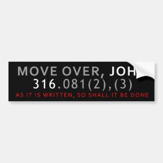 Move Over, John Bumper Sticker
