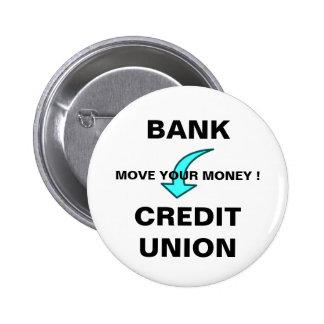 MOVE YOUR MONEY 6 CM ROUND BADGE